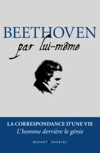 BEETHOVEN PAR LUI-MEME