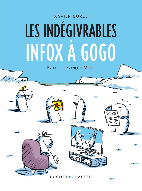 LES INDEGIVRABLES INFOX A GOGO