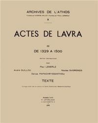 ACTES LAVRA T.3 ; 1329-1500