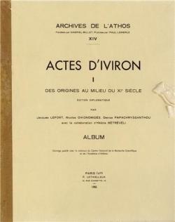 ACTES D'IVIRON, TOME 1 (XIV)