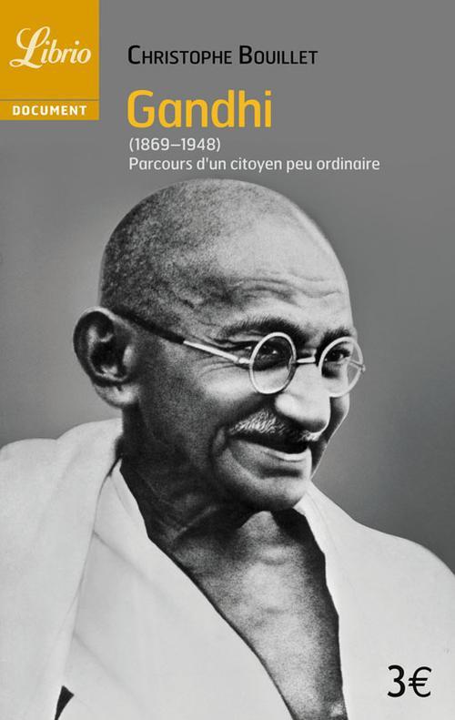 GANDHI (1869-1948) - PARCOURS D'UN CITOYEN PEU ORDINAIRE