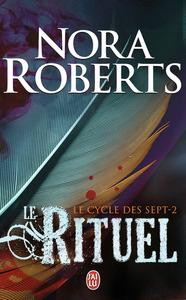 LE CYCLE DES SEPT - T02 - LE RITUEL