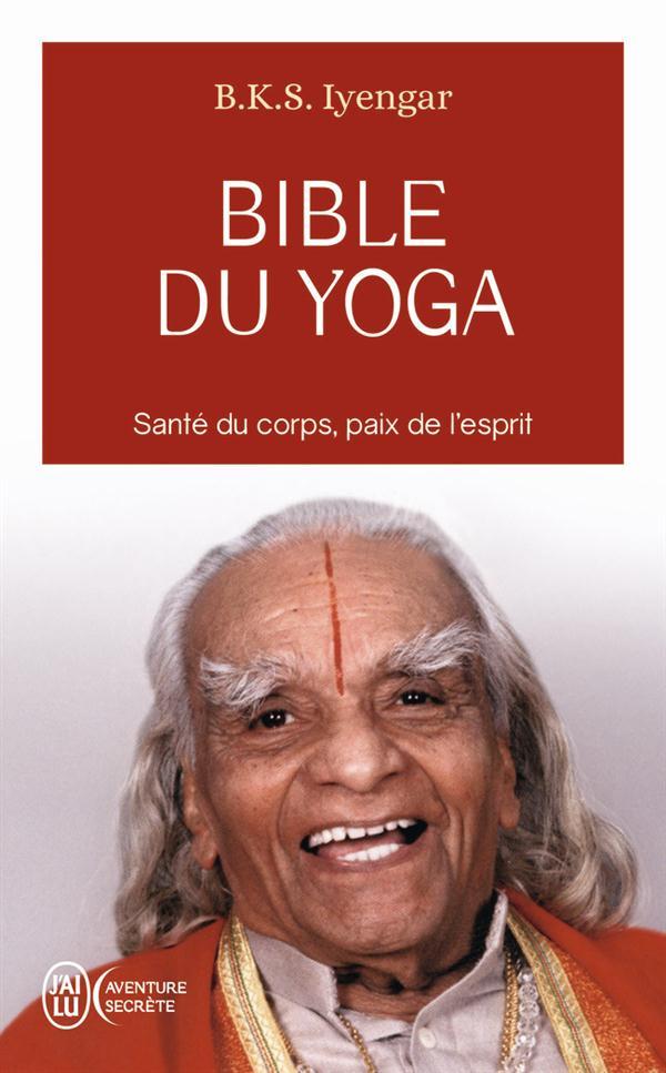 BIBLE DU YOGA - LIGHT ON YOGA