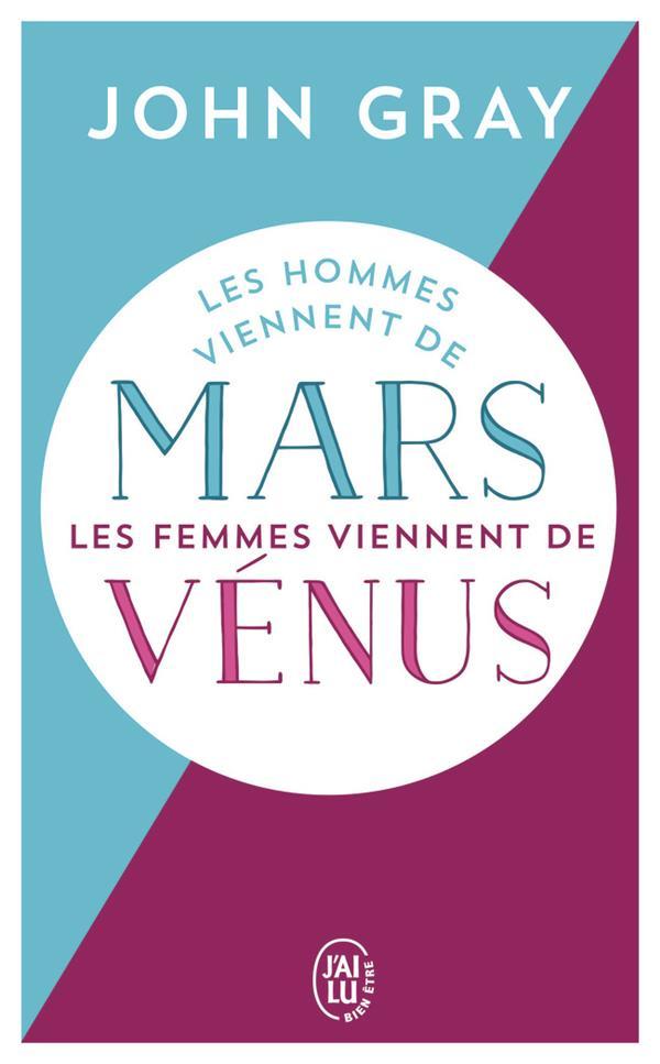 LES HOMMES VIENNENT DE MARS, LES FEMMES VIENNENT DE VENUS