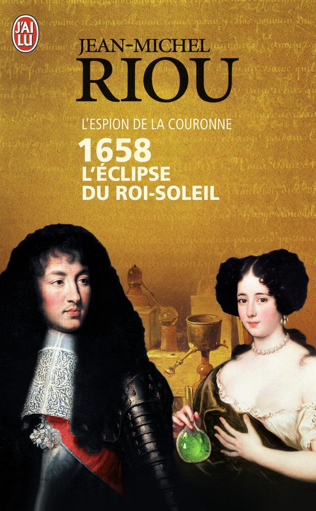 1658, L'ECLIPSE DU ROI SOLEIL
