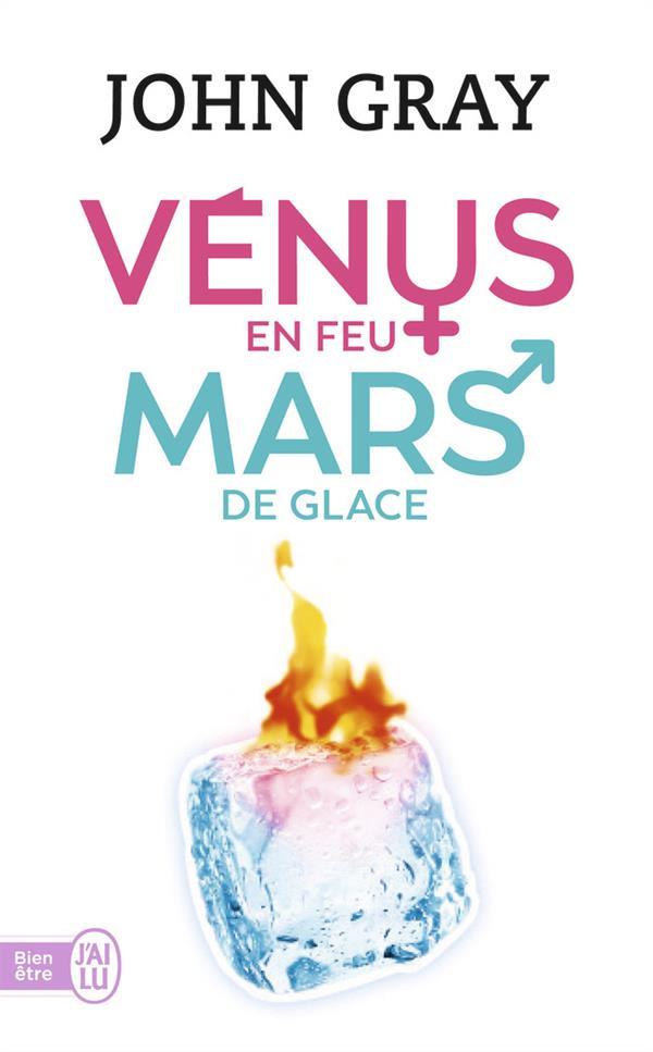 VENUS EN FEU ET MARS DE GLACE