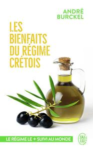 LES BIENFAITS DU REGIME CRETOIS - MIEUX VIVRE, PLUS LONGTEMPS