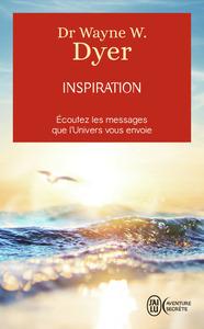 INSPIRATION - .L'APPEL DE VOTRE VIE