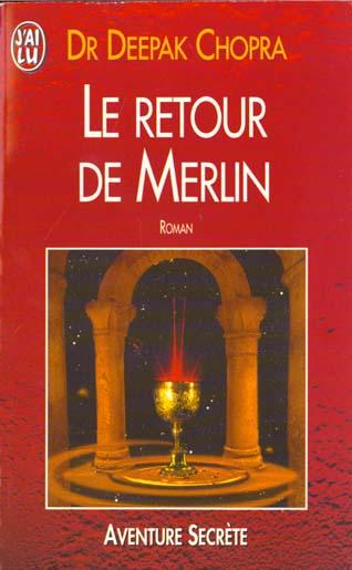 RETOUR DE MERLIN (LE) - - ROMAN