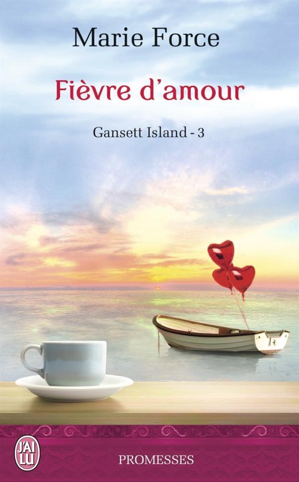 GANSETT ISLAND - 3 - FIEVRE D'AMOUR