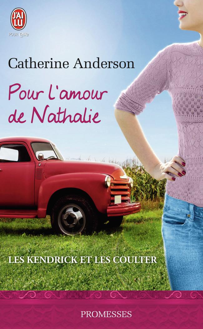 LES KENDRICK ET LES COULTER - T05 - POUR L'AMOUR DE NATHALIE