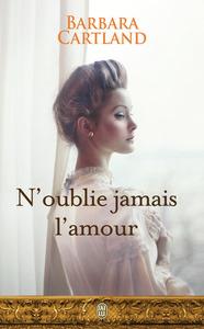N'OUBLIE JAMAIS L'AMOUR