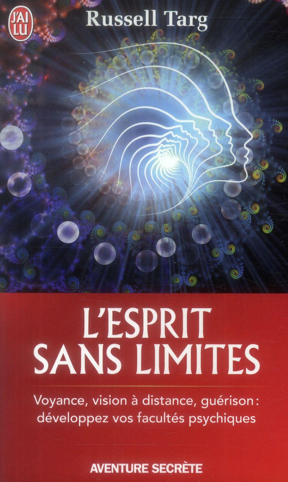 L'ESPRIT SANS LIMITES - LA PHYSIQUE DES MIRACLES