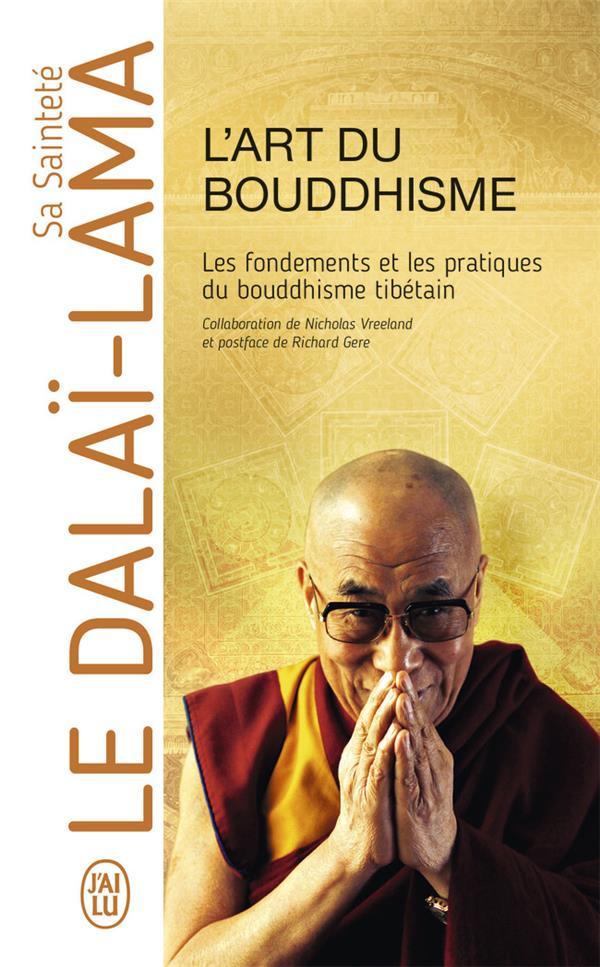 L'ART DU BOUDDHISME - LES FONDEMENTS ET LES PRATIQUES DU BOUDDHISME TIBETAIN