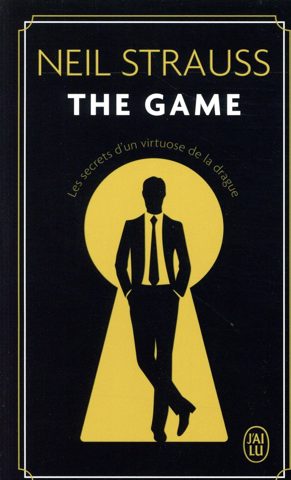 The game - les secrets d'un virtuose de la drague