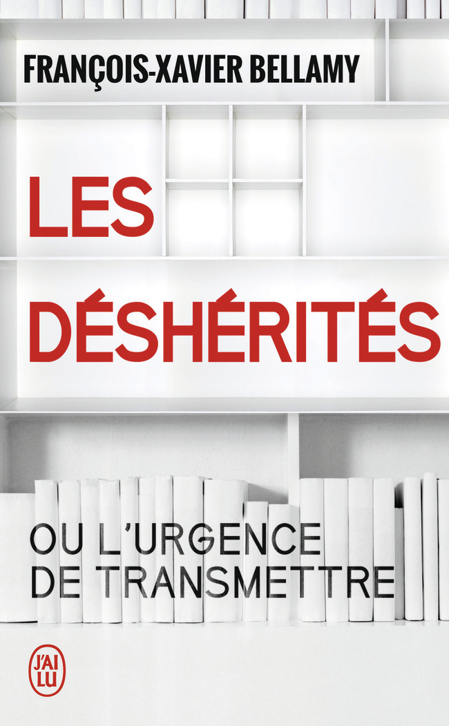 LES DESHERITES - OU L'URGENCE DE TRANSMETTRE