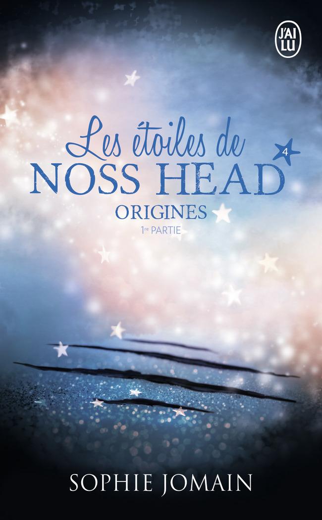 LES ETOILES DE NOSS HEAD - T04 - ORIGINES - VOLUME 01