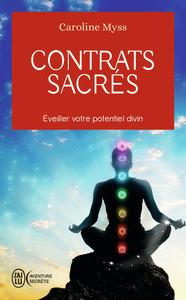 CONTRATS SACRES - EVEILLER VOTRE POTENTIEL DIVIN
