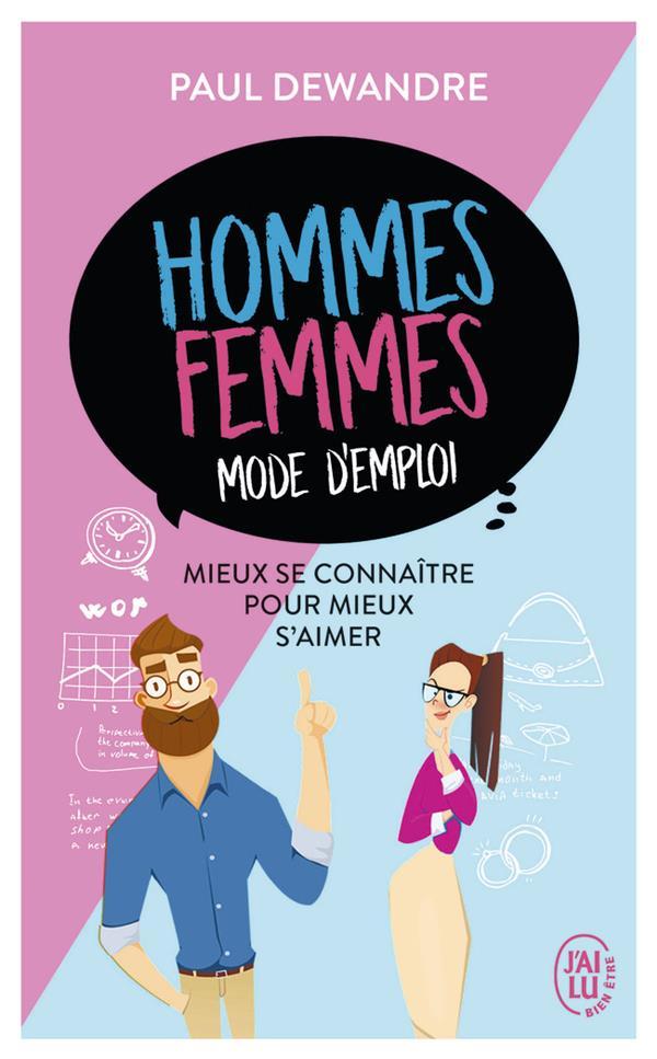 HOMMES-FEMMES : MODE D'EMPLOI - MIEUX SE CONNAITRE POUR MIEUX S'AIMER