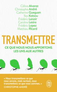 TRANSMETTRE - CE QUE NOUS NOUS APPORTONS LES UNS LES AUTRES