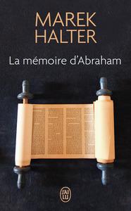 LA MEMOIRE D'ABRAHAM