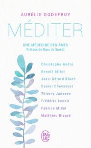MEDITER - UNE MEDECINE DES AMES