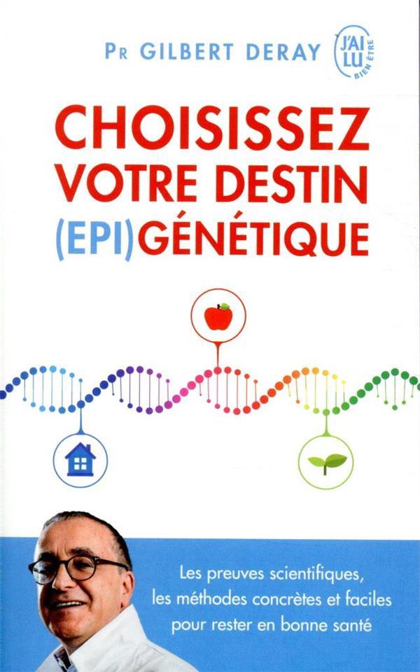 CHOISISSEZ VOTRE DESTIN (EPI)GENETIQUE