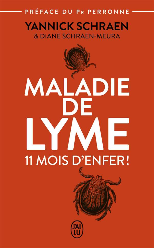 MALADIE DE LYME - 11 MOIS D'ENFER
