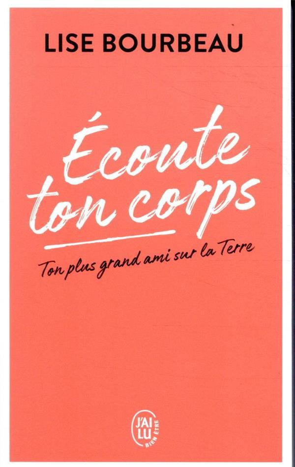 ECOUTE TON CORPS - TON PLUS GRAND AMI SUR LA TERRE