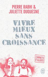 VIVRE MIEUX SANS CROISSANCE