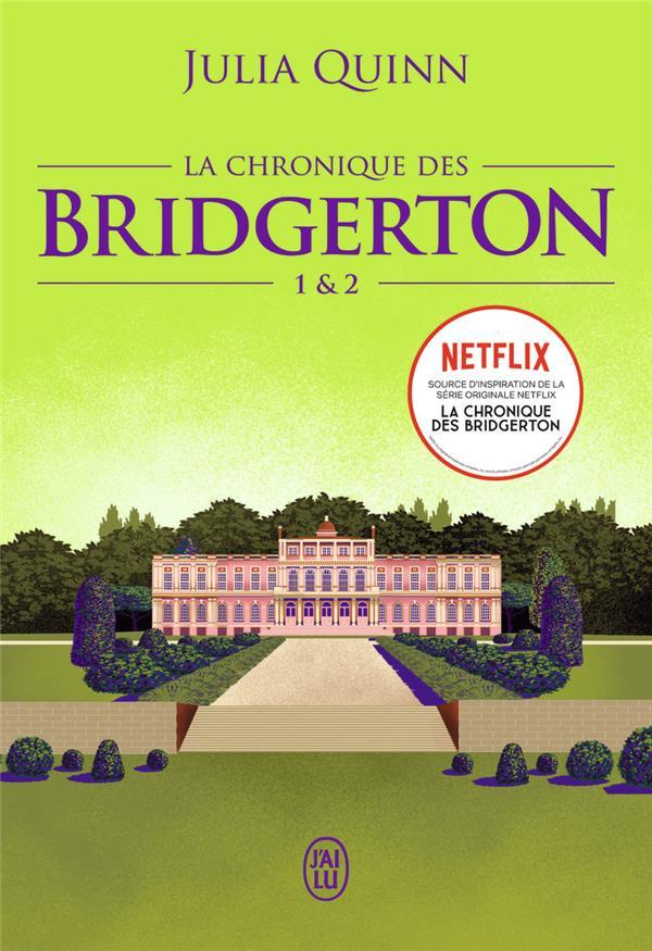 La chronique des bridgerton - tomes 1&2