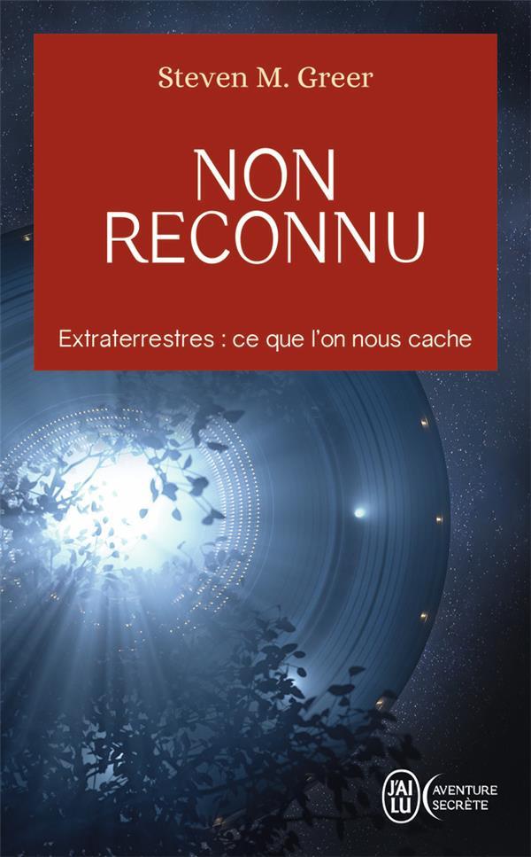 NON RECONNU - EXTRATERRESTRES : CE QUE L'ON NOUS CACHE