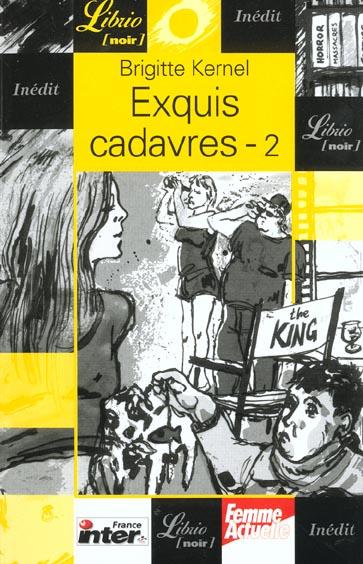 EXQUIS CADAVRES T2