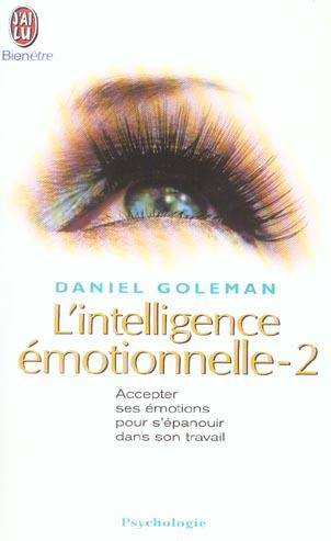 L'intelligence emotionnelle - vol02 - maitriser nos emotions pour ameliorer nos competences personne