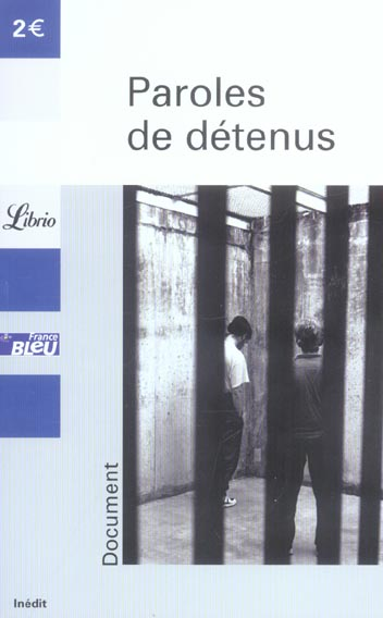 PAROLES DE DETENUS