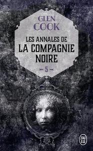 LES ANNALES DE LA COMPAGNIE NOIRE - T05 - REVES D'ACIER