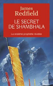 LE SECRET DE SHAMBHALA