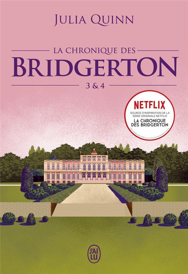 La chronique des bridgerton - tomes 3&4
