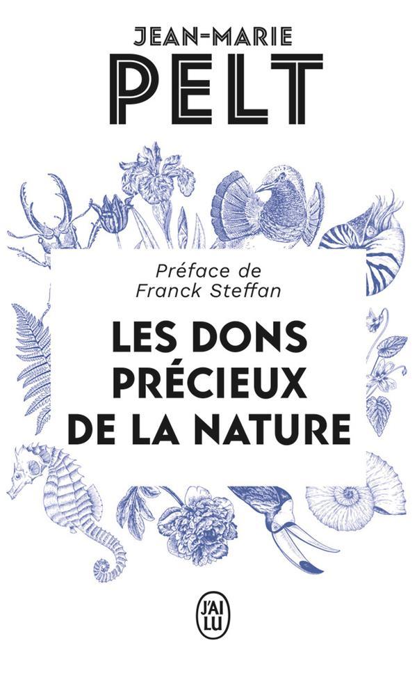 LES DONS PRECIEUX DE LA NATURE