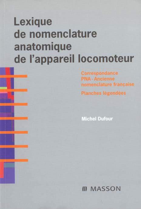 LEXIQUE DE NOMENCLATURE ANATOMIQUE DE L'APPAREIL LOCOMOTEUR