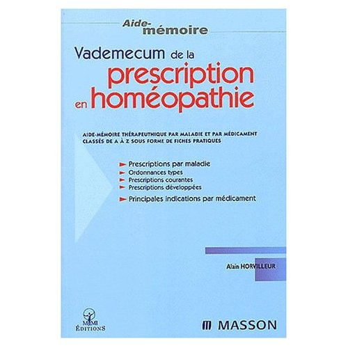 VADEMECUM DE LA PRESCRIPTION EN HOMEOPATHIE NLLE PRESENTATION