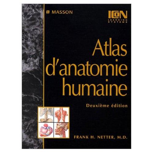 ATLAS D'ANATOMIE HUMAINE NOUVELLE PRESENTATION