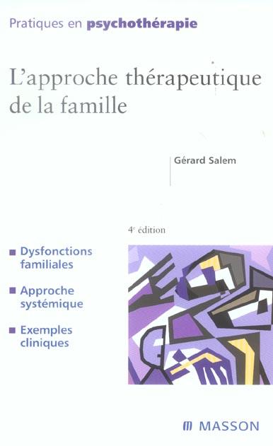 L'APPROCHE THERAPEUTIQUE DE LA FAMILLE
