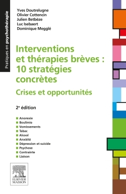 INTERVENTIONS ET THERAPIES BREVES : 10 STRATEGIES CONCRETES - CRISES ET OPPORTUNITES