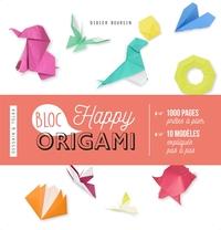 HAPPY BLOC ORIGAMIS - 1000 PAGES PRETES A PLIER ET 10 MODELES EXPLIQUES PAS A PAS