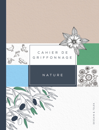 CAHIER DE GRIFFONNAGE NATURE