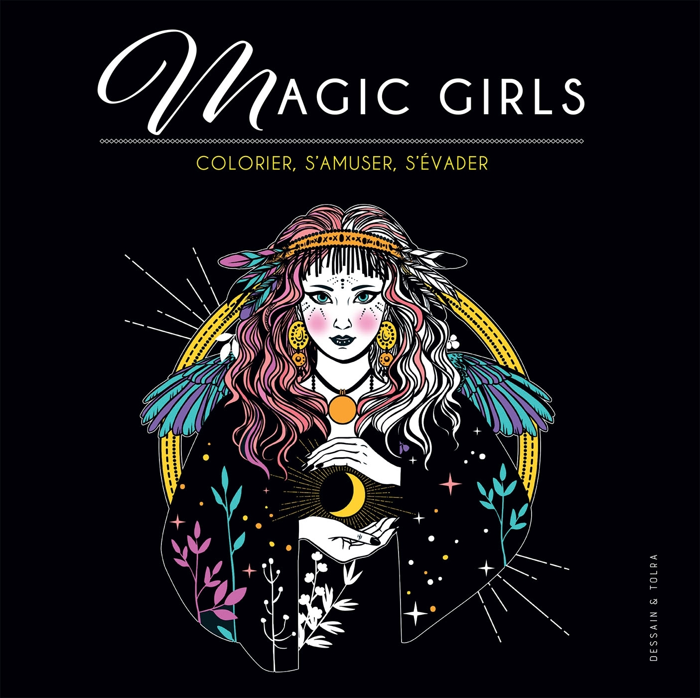 MAGIC GIRLS - COLORIER, S'AMUSER, S'EVADER