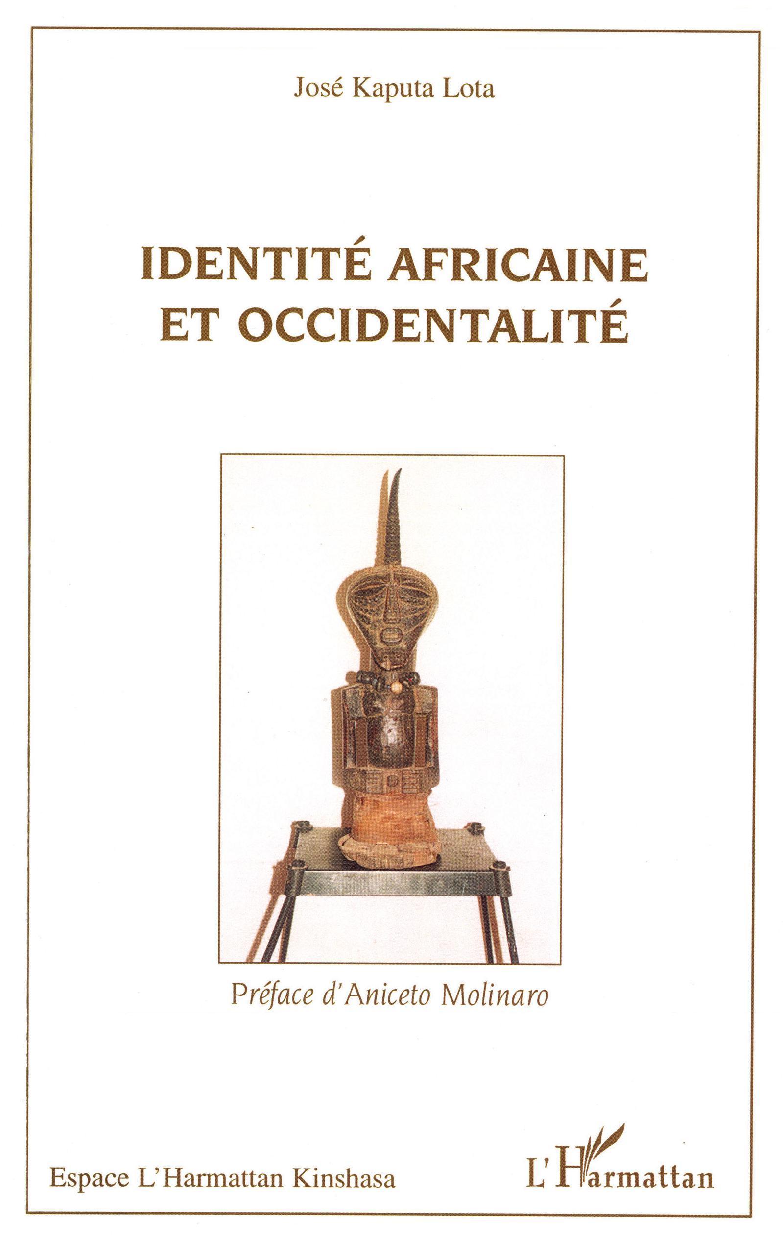 IDENTITE AFRICAINE ET OCCIDENTALITE