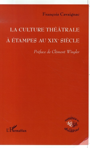 La culture théâtrale à Etampes au XIXe siècle