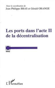 LES PORTS DANS L'ACTE II DE LA DECENTRALISATION